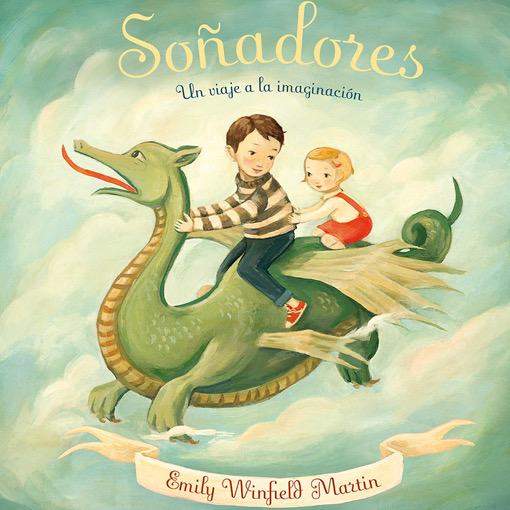 Soñadores - Emily Winfield