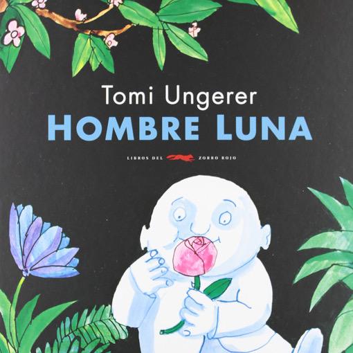 Hombre luna - Tomi Ungerer