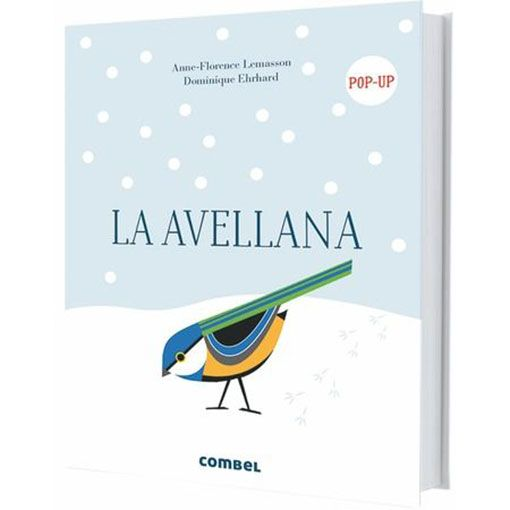 Libro La avellana, Anne Florence Lemasson, Dominique Ehrhard, Editorial Combel.