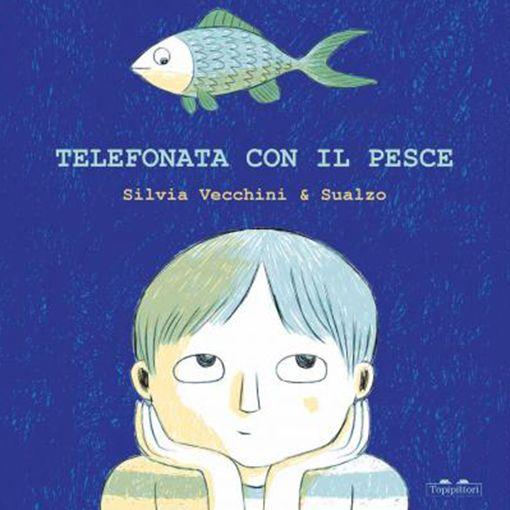 Silvia Vecchini - Telefonata con il pesce