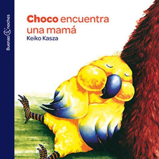 Libro Choco busca una mamá, Keiko Kazsa, Ediciones Norma.