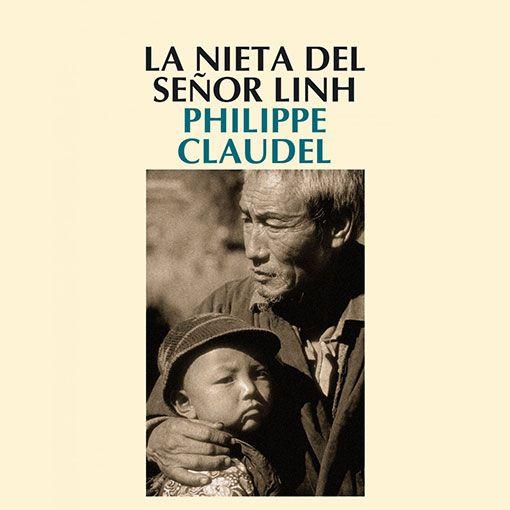 Memoria: La nieta del señor Linh de Philippe Claudel