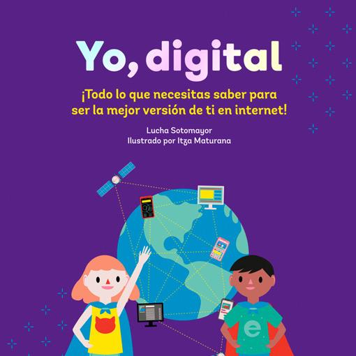 Yo, digital - La Bonita Ediciones