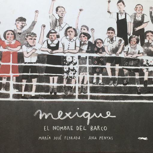Mexique El nombre del barco - Ana Penyas