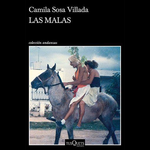 Naturaleza: Las Malas de Camila Sosa